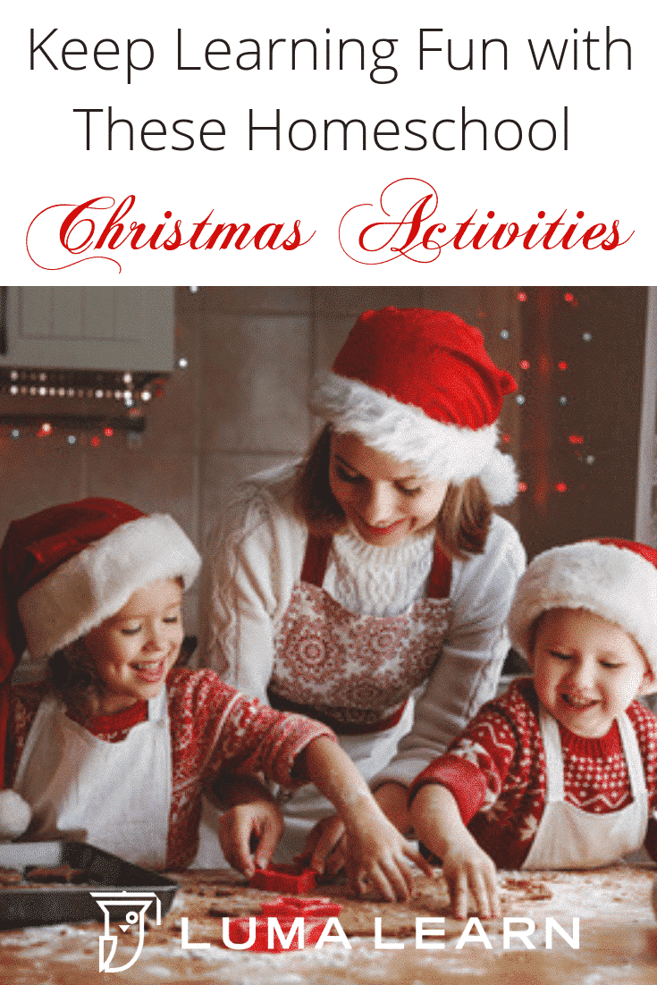 Want to keep learning fun this Chrstimas season? Try these 3 homeschool Christmas activities and online courses to keep learning fun without added stress. #homeschoolchristmas #christmasactivities #lumalearn #onlinehomeschooling #onlinecourse