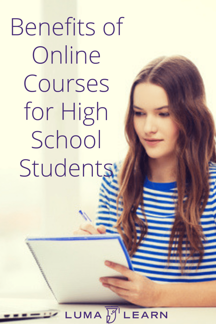 Knowing the benefits of online courses for high school students can help your child succeed. Luma Learn offers a wide selection of online high school courses. #onlinehighschoolcourse #onlinelearning #lumalearn #onlineeducation #christianeducation