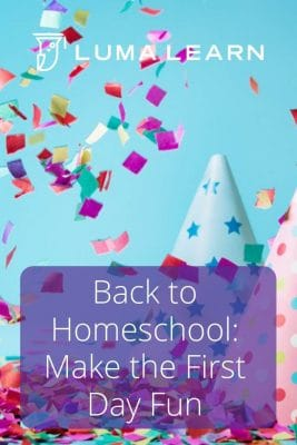 It's back to school time for homeschool families. These tips will help you make the first day of homeschool fun for you and your children. #homeschool #backtoschool #homeschoolfun #lumalearn #onlineeducation